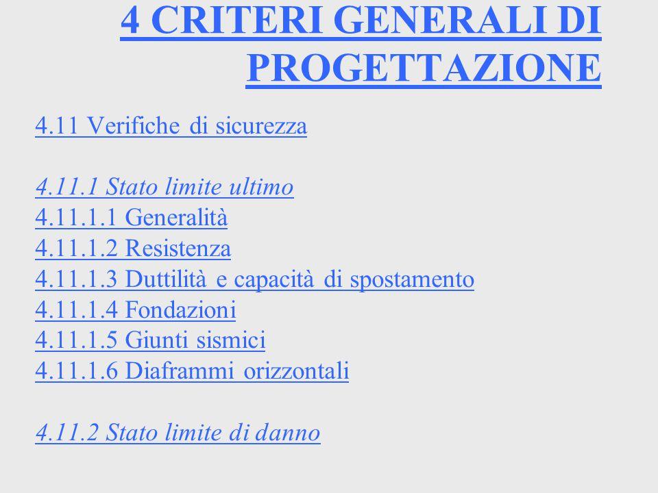 4 CRITERI GENERALI DI PROGETTAZIONE