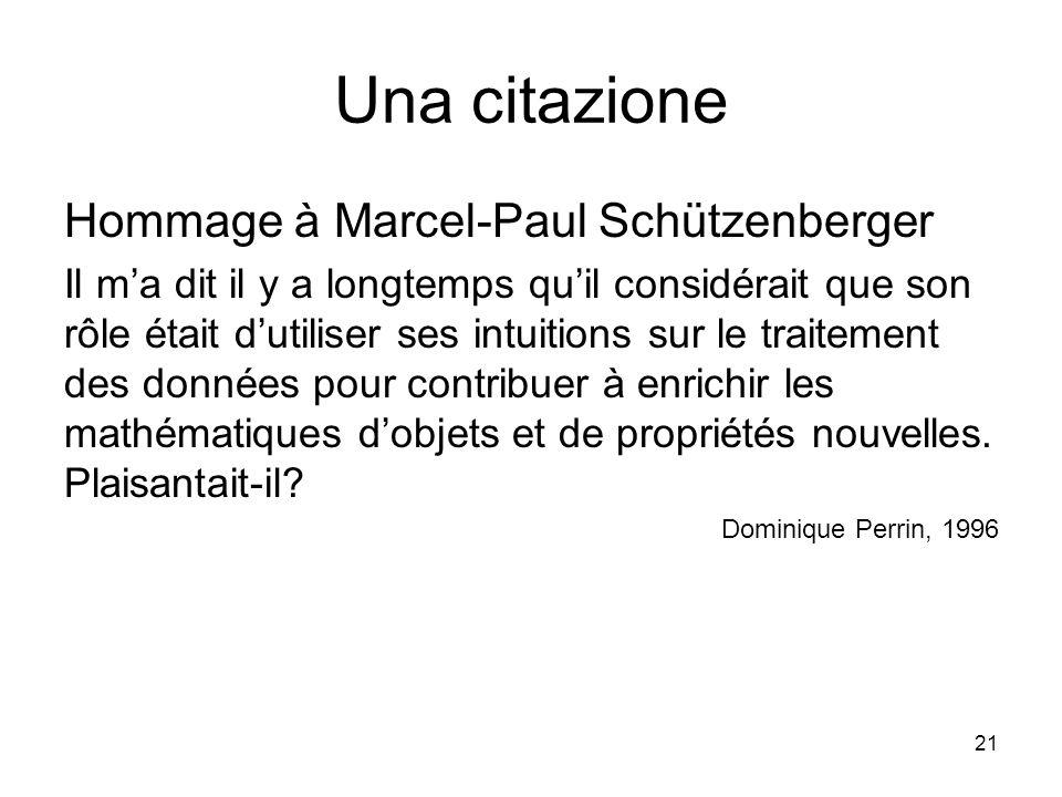 Una citazione Hommage à Marcel-Paul Schützenberger