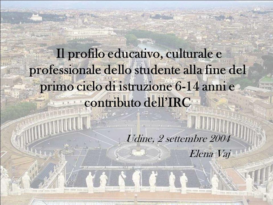 Udine, 2 settembre 2004 Elena Vaj