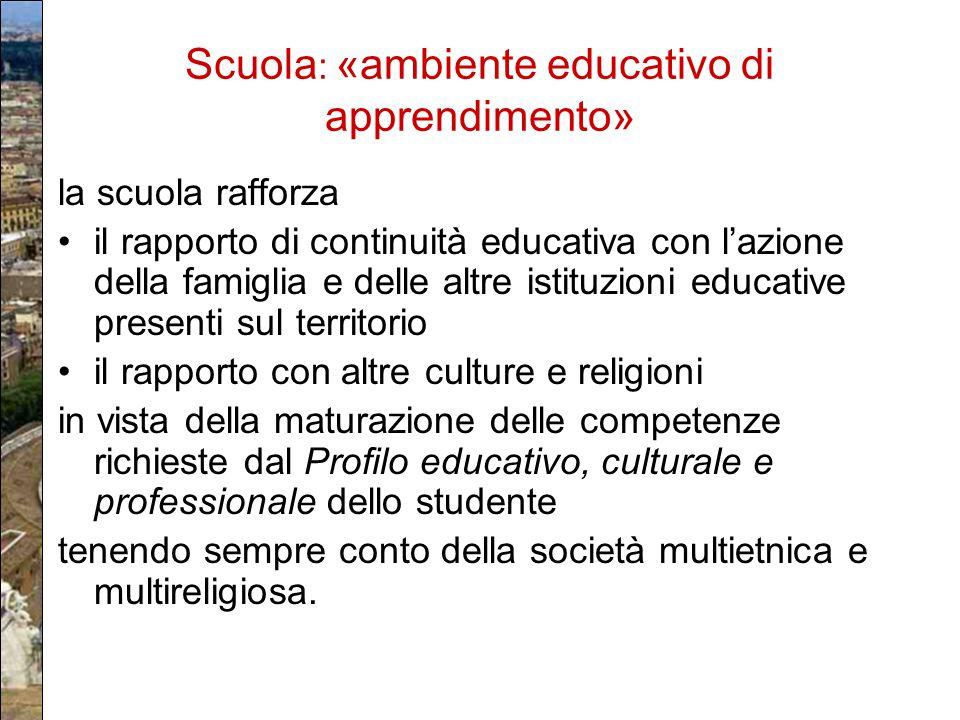 Scuola: «ambiente educativo di apprendimento»