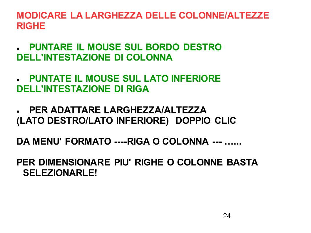 MODICARE LA LARGHEZZA DELLE COLONNE/ALTEZZE