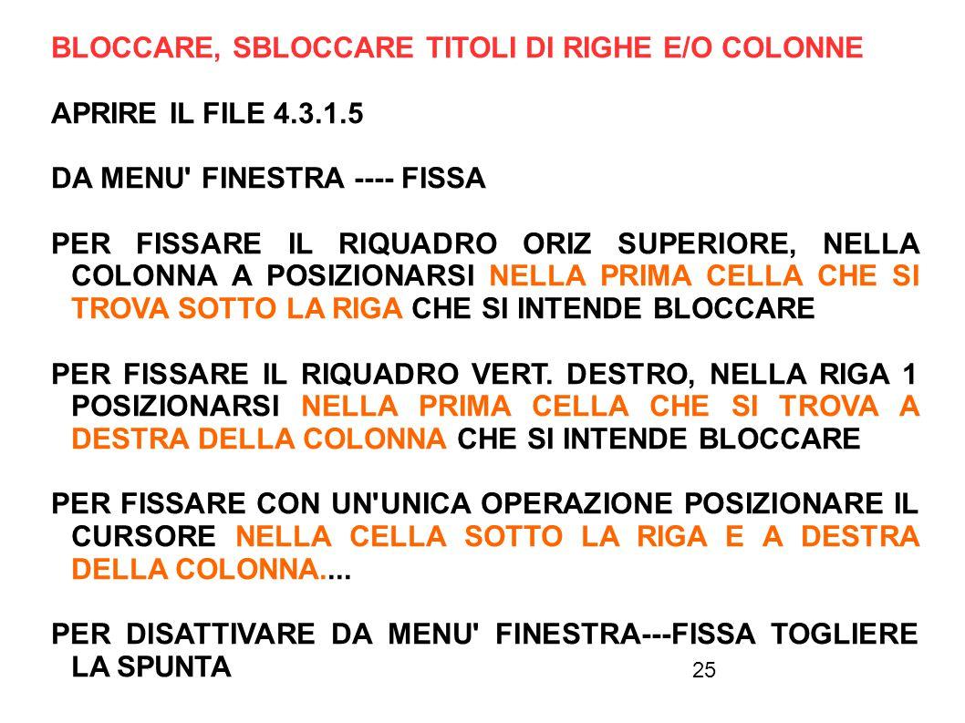 BLOCCARE, SBLOCCARE TITOLI DI RIGHE E/O COLONNE