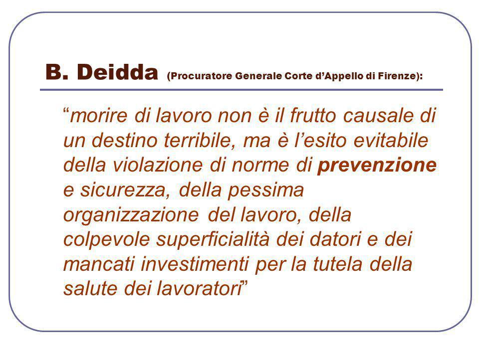 B. Deidda (Procuratore Generale Corte d'Appello di Firenze):