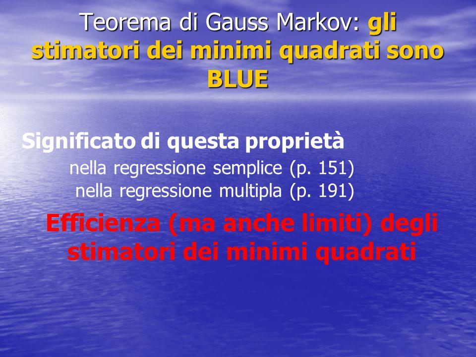 Teorema di Gauss Markov: gli stimatori dei minimi quadrati sono BLUE