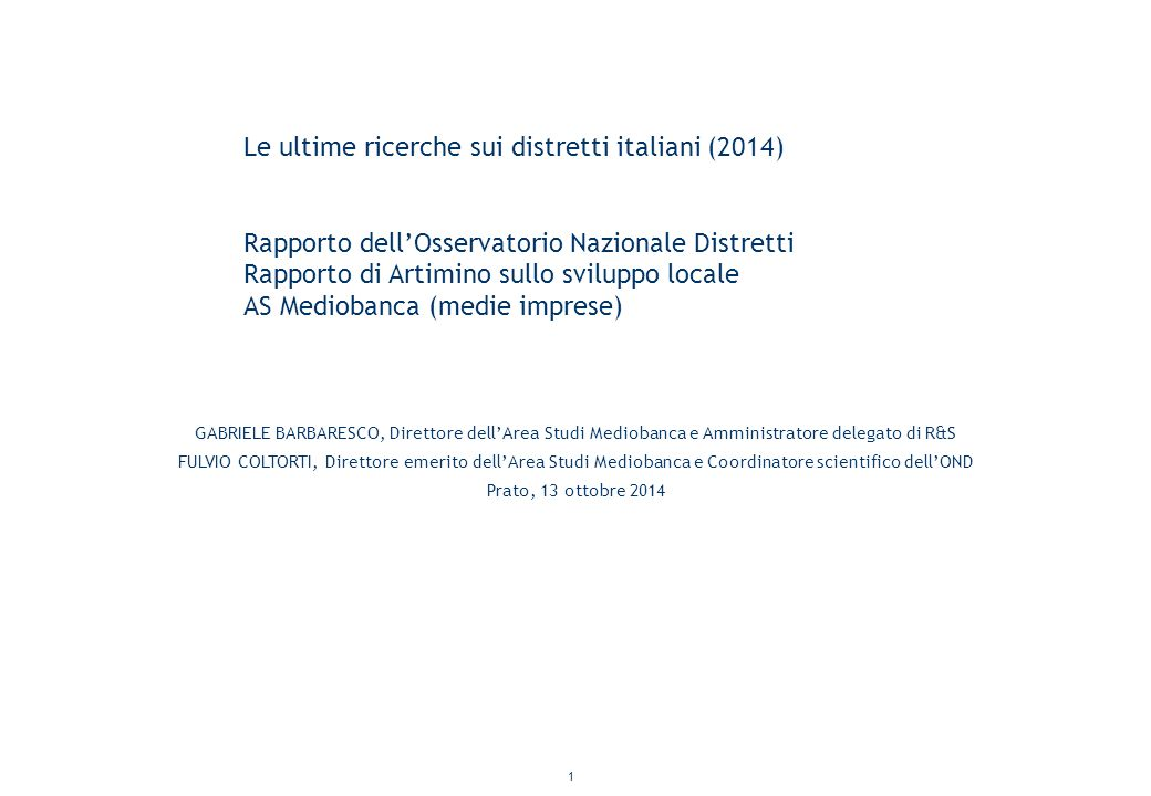 Le ultime ricerche sui distretti italiani (2014)
