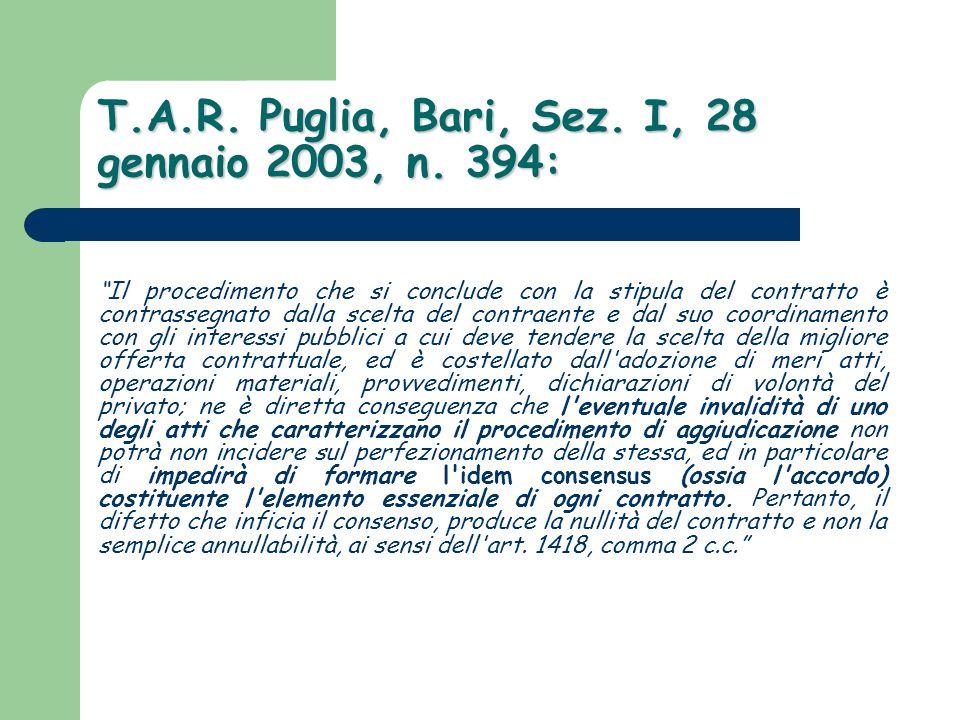 T.A.R. Puglia, Bari, Sez. I, 28 gennaio 2003, n. 394: