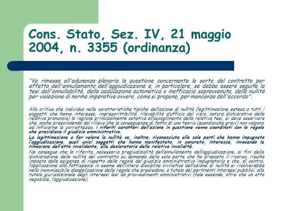 Cons. Stato, Sez. IV, 21 maggio 2004, n. 3355 (ordinanza)