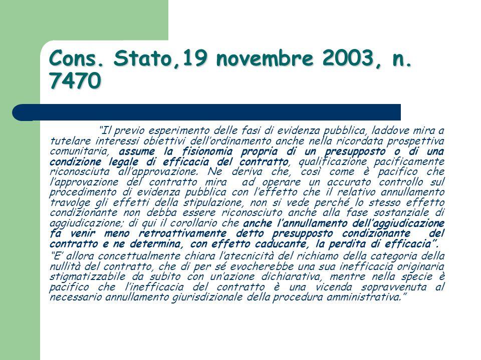 Cons. Stato,19 novembre 2003, n. 7470