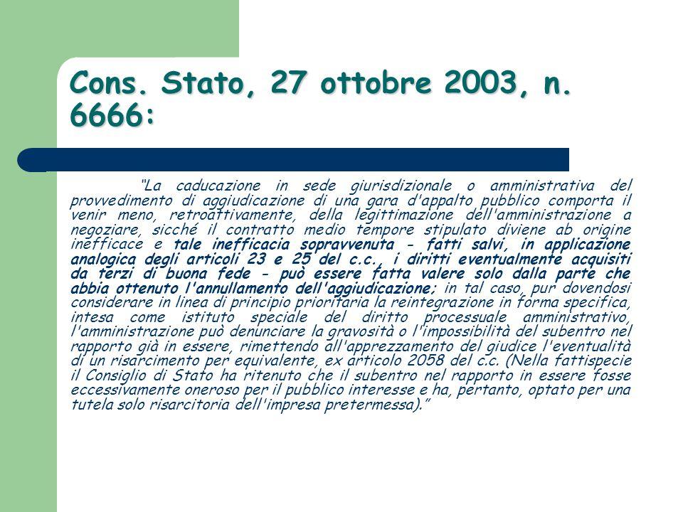 Cons. Stato, 27 ottobre 2003, n. 6666: