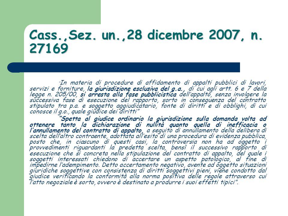 Cass.,Sez. un.,28 dicembre 2007, n. 27169