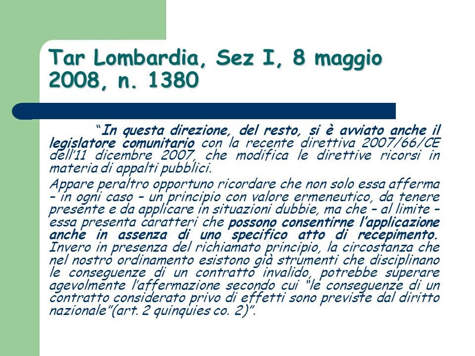 Tar Lombardia, Sez I, 8 maggio 2008, n. 1380