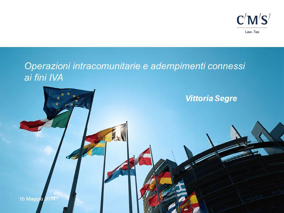 Operazioni intracomunitarie e adempimenti connessi ai fini IVA