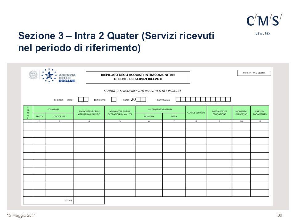 Sezione 3 – Intra 2 Quater (Servizi ricevuti nel periodo di riferimento)