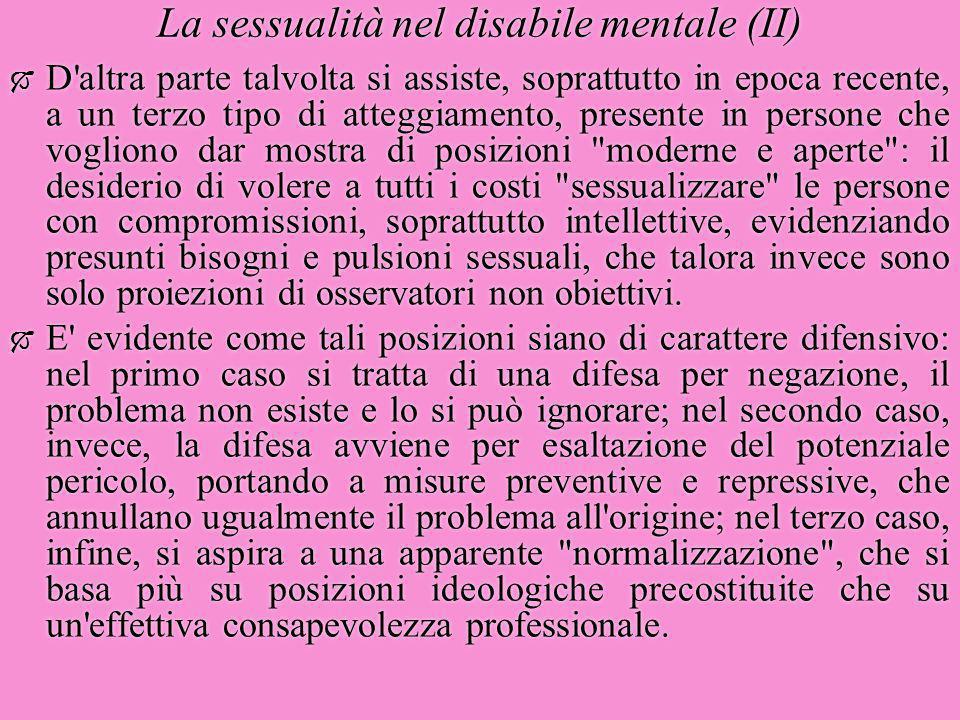 La sessualità nel disabile mentale (II)