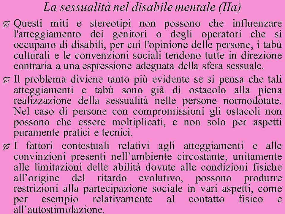 La sessualità nel disabile mentale (IIa)