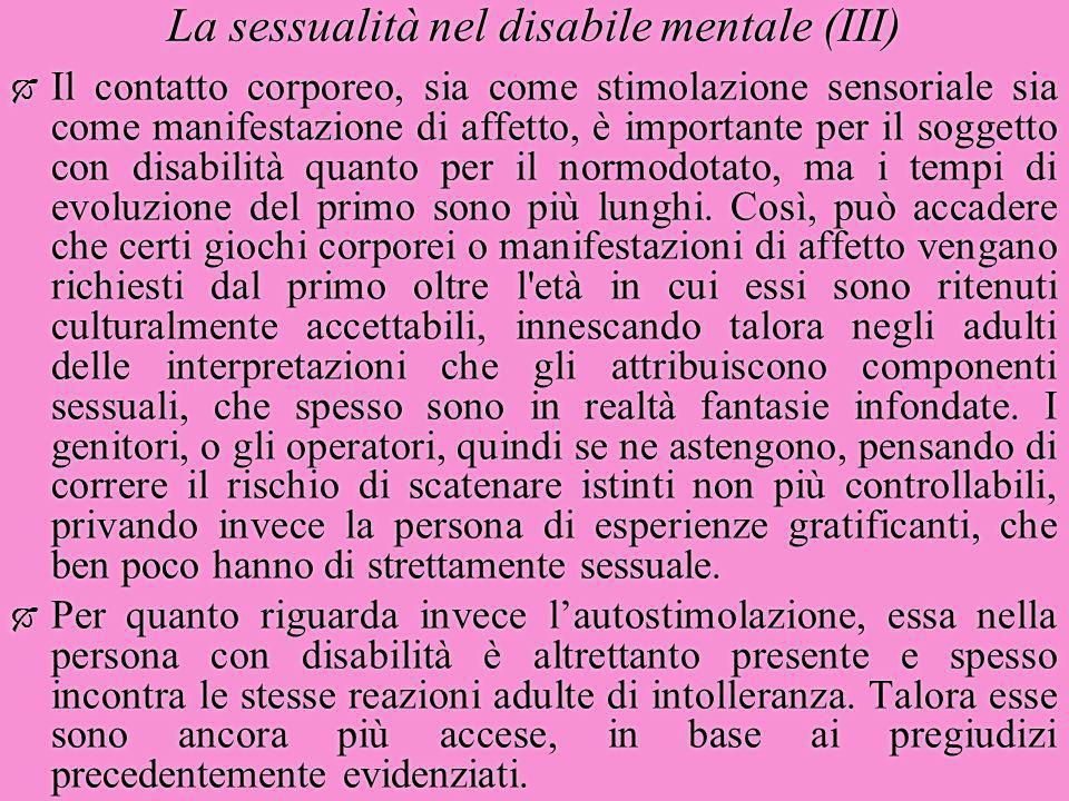 La sessualità nel disabile mentale (III)