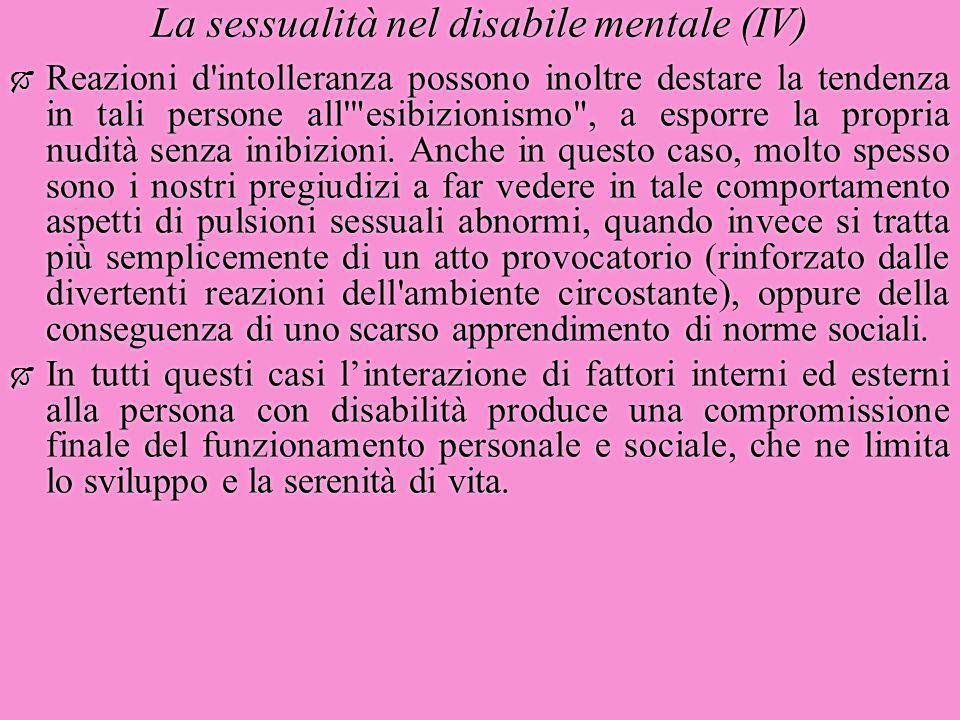 La sessualità nel disabile mentale (IV)