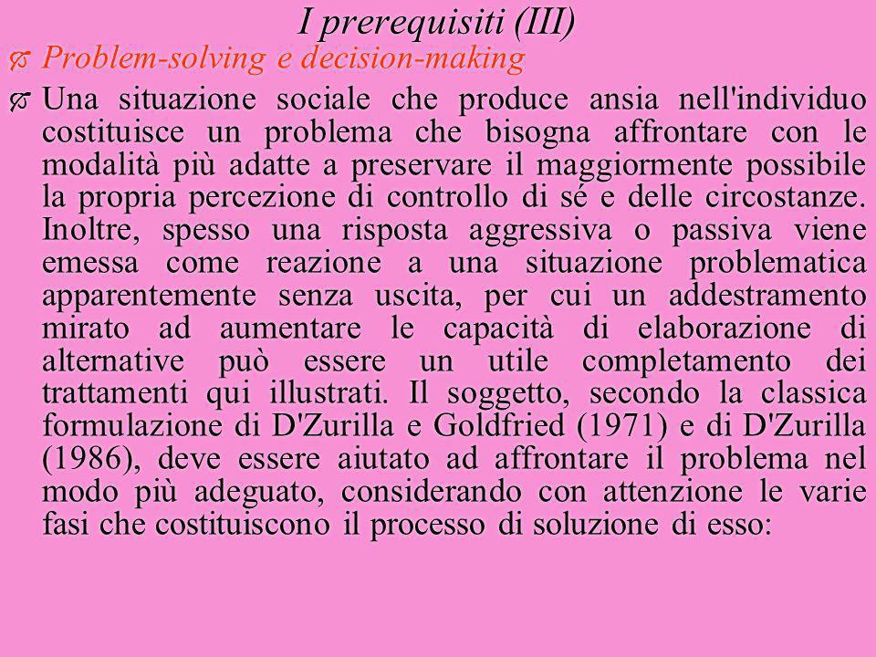 I prerequisiti (III) Problem-solving e decision-making