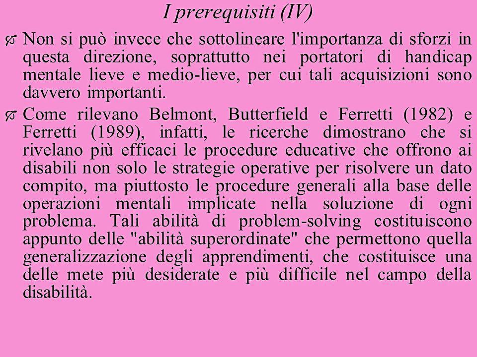 I prerequisiti (IV)