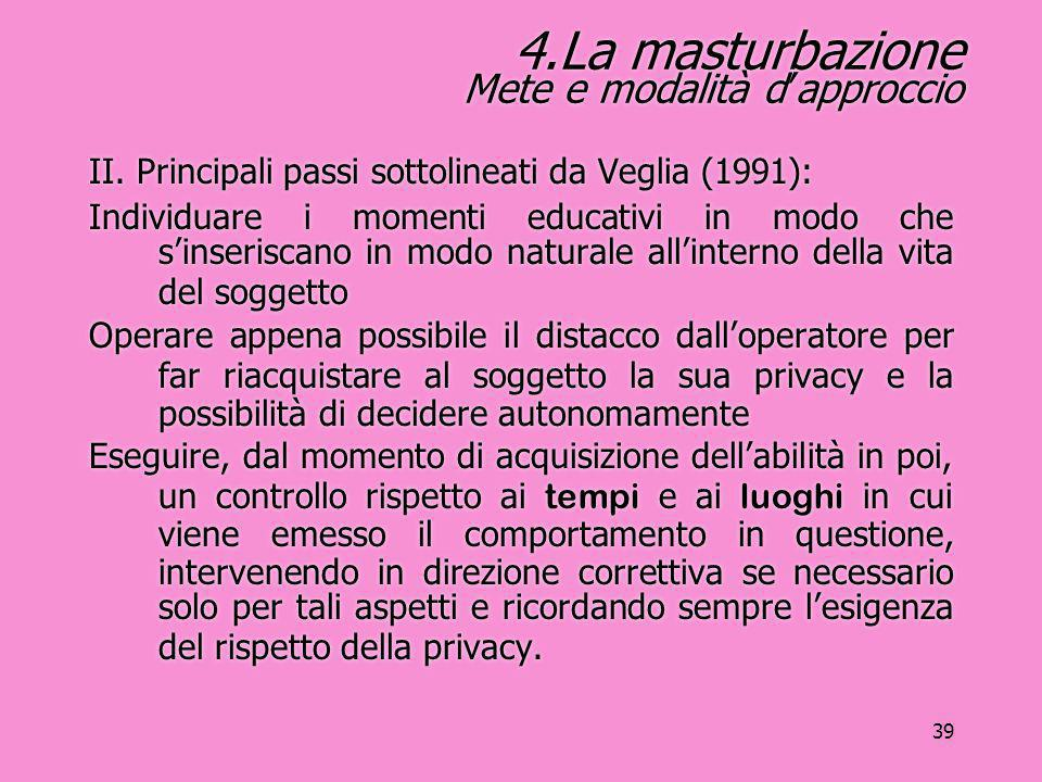 4.La masturbazione Mete e modalità d'approccio
