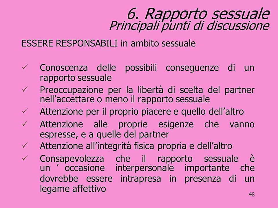 6. Rapporto sessuale Principali punti di discussione