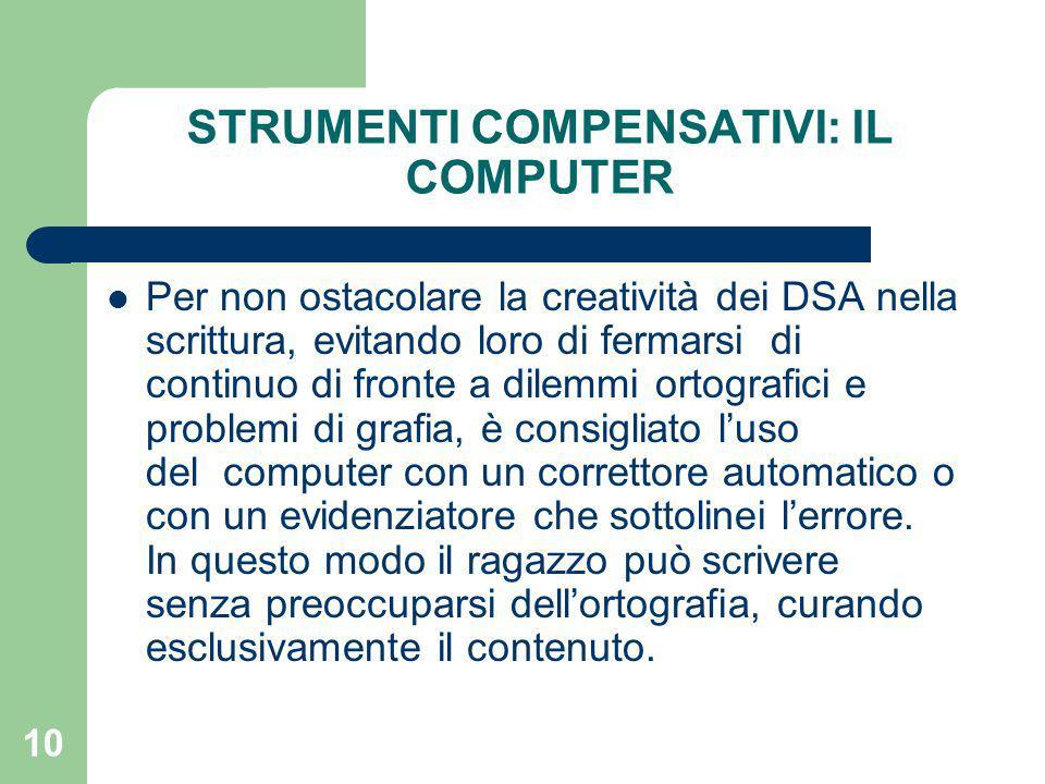 STRUMENTI COMPENSATIVI: IL COMPUTER