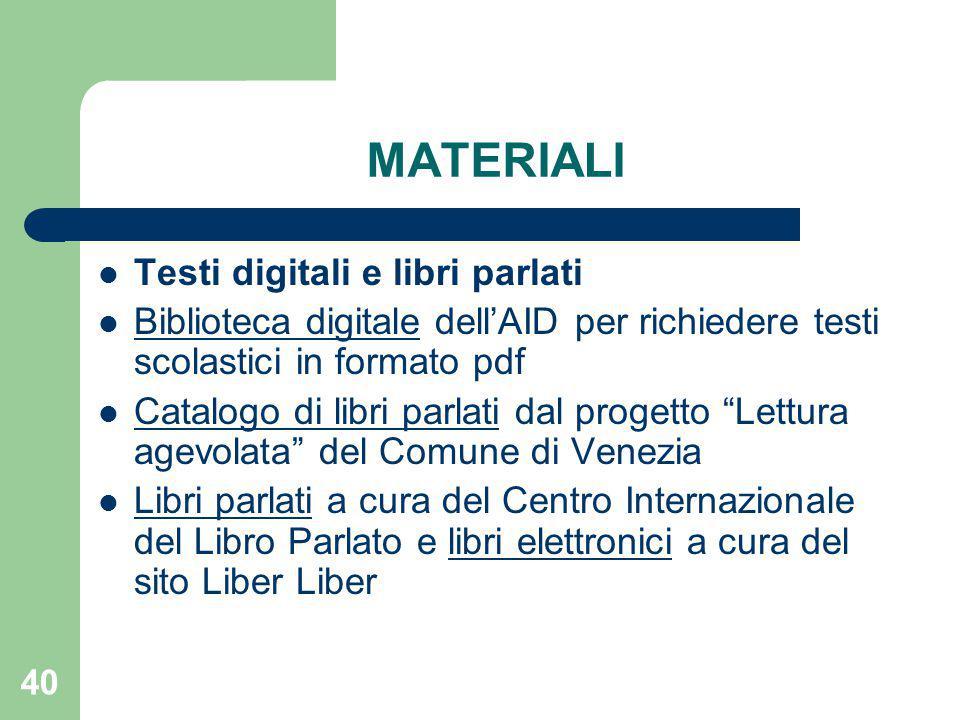 MATERIALI Testi digitali e libri parlati