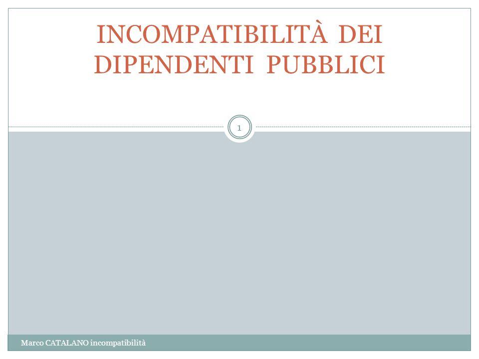 INCOMPATIBILITÀ DEI DIPENDENTI PUBBLICI