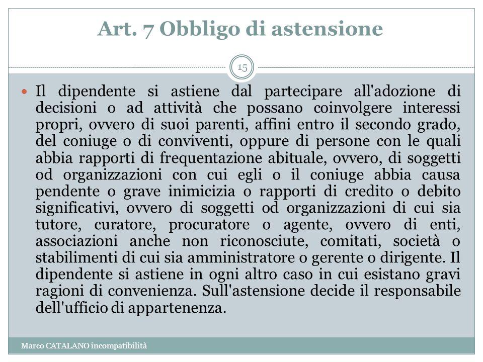Art. 7 Obbligo di astensione