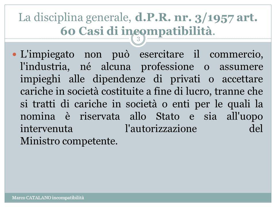 La disciplina generale, d. P. R. nr. 3/1957 art