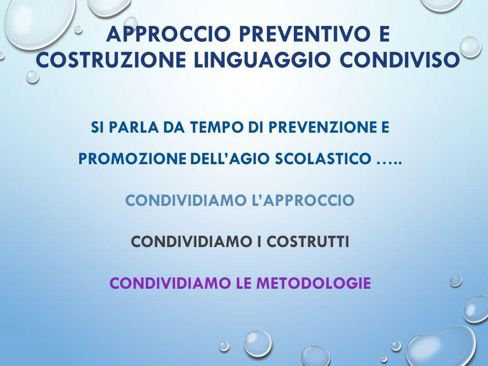 Approccio preventivo e costruzione linguaggio condiviso