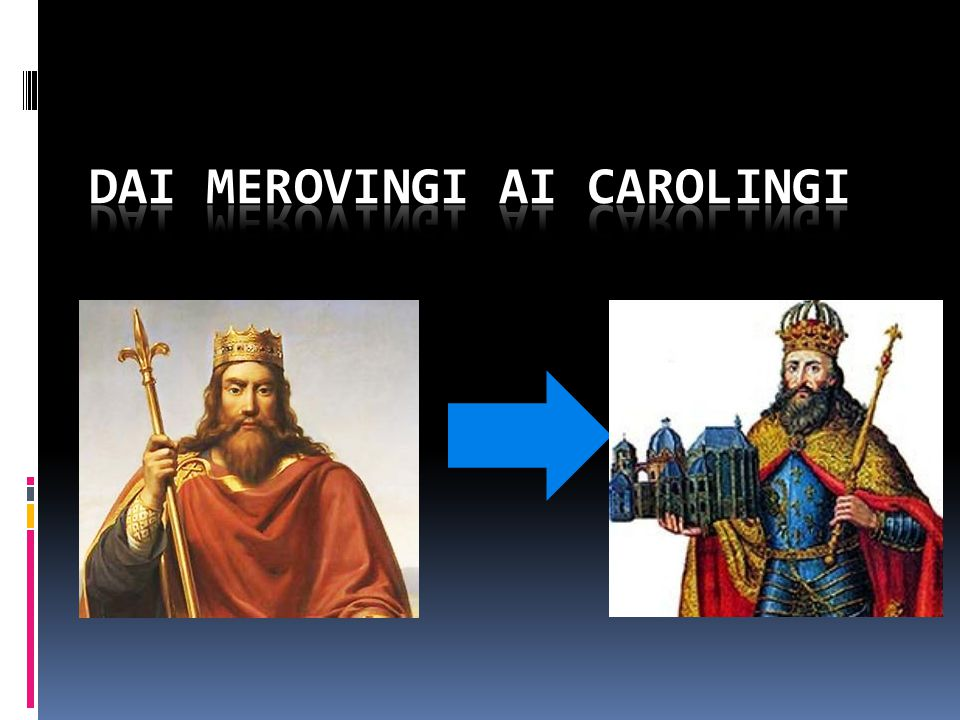 Dai merovingi ai carolingi