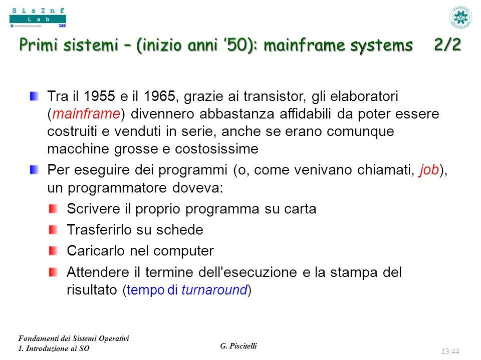 Primi sistemi – (inizio anni '50): mainframe systems 2/2