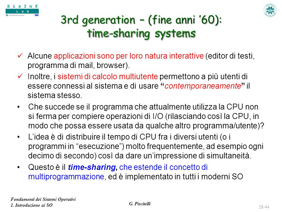 3rd generation – (fine anni '60): time-sharing systems