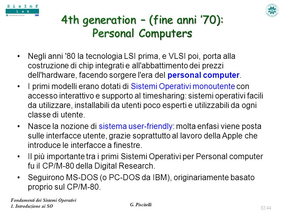 4th generation – (fine anni '70): Personal Computers