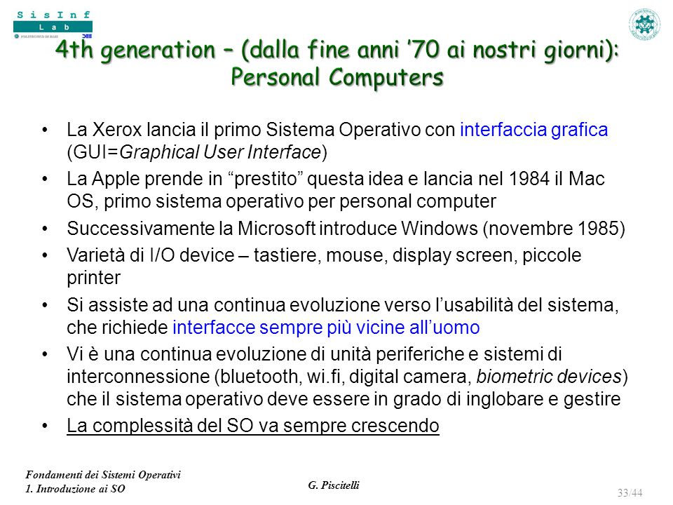 4th generation – (dalla fine anni '70 ai nostri giorni): Personal Computers