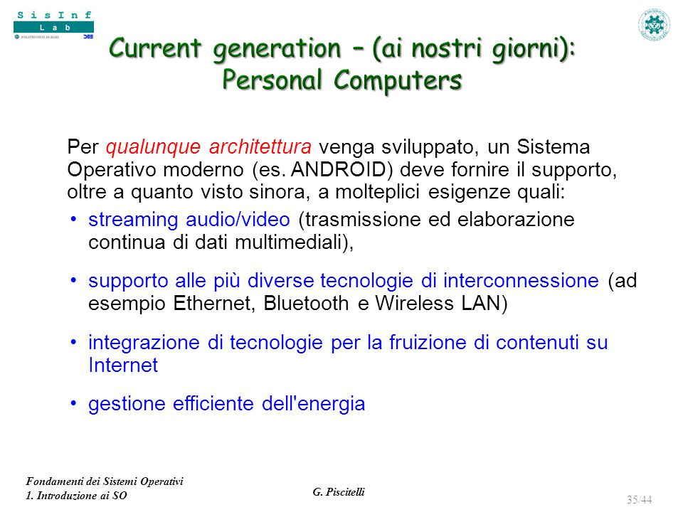 Current generation – (ai nostri giorni): Personal Computers