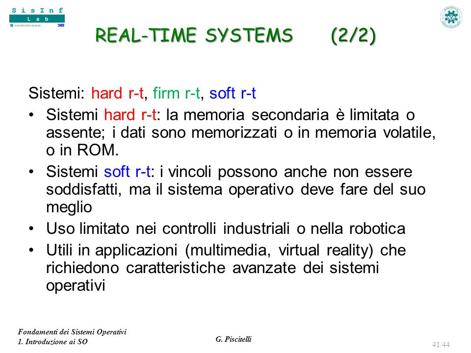 REAL-TIME SYSTEMS (2/2) Sistemi: hard r-t, firm r-t, soft r-t