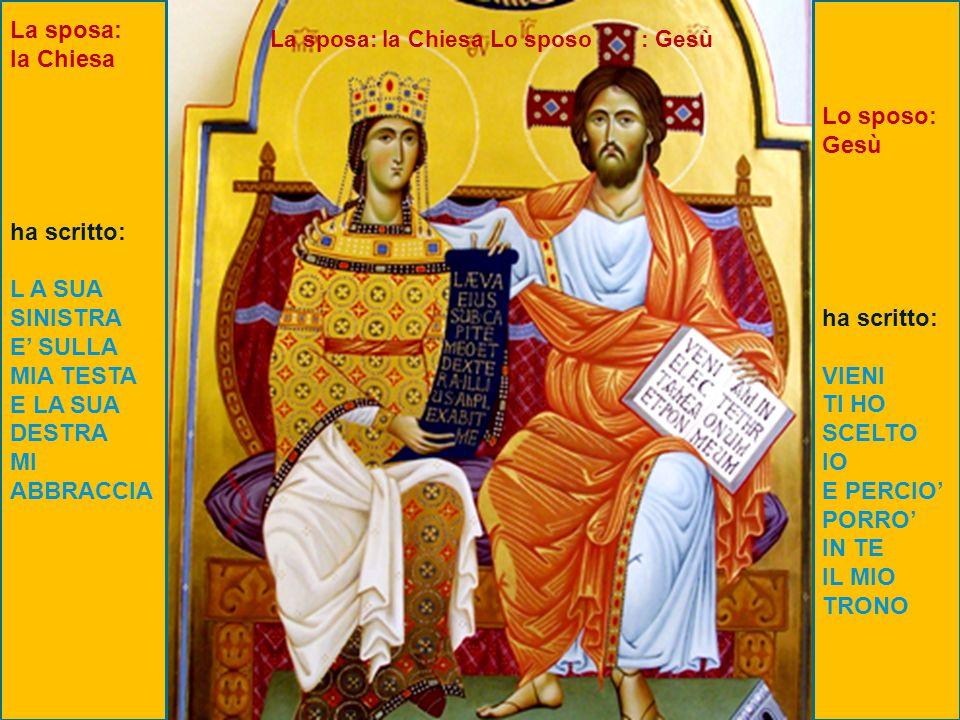 La sposa: la Chiesa ha scritto: L A SUA SINISTRA E' SULLA MIA TESTA
