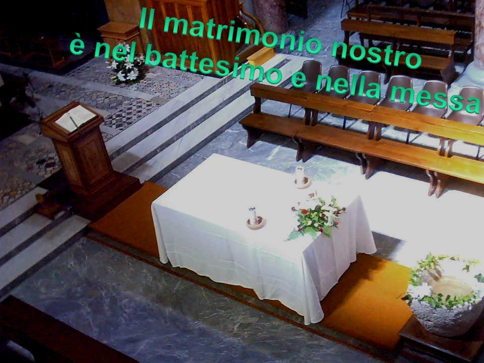 è nel battesimo e nella messa