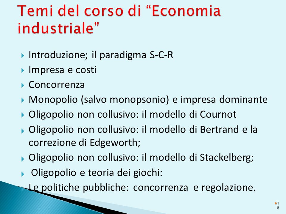 Temi del corso di Economia industriale