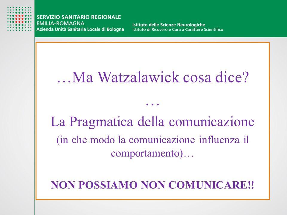 NON POSSIAMO NON COMUNICARE!!