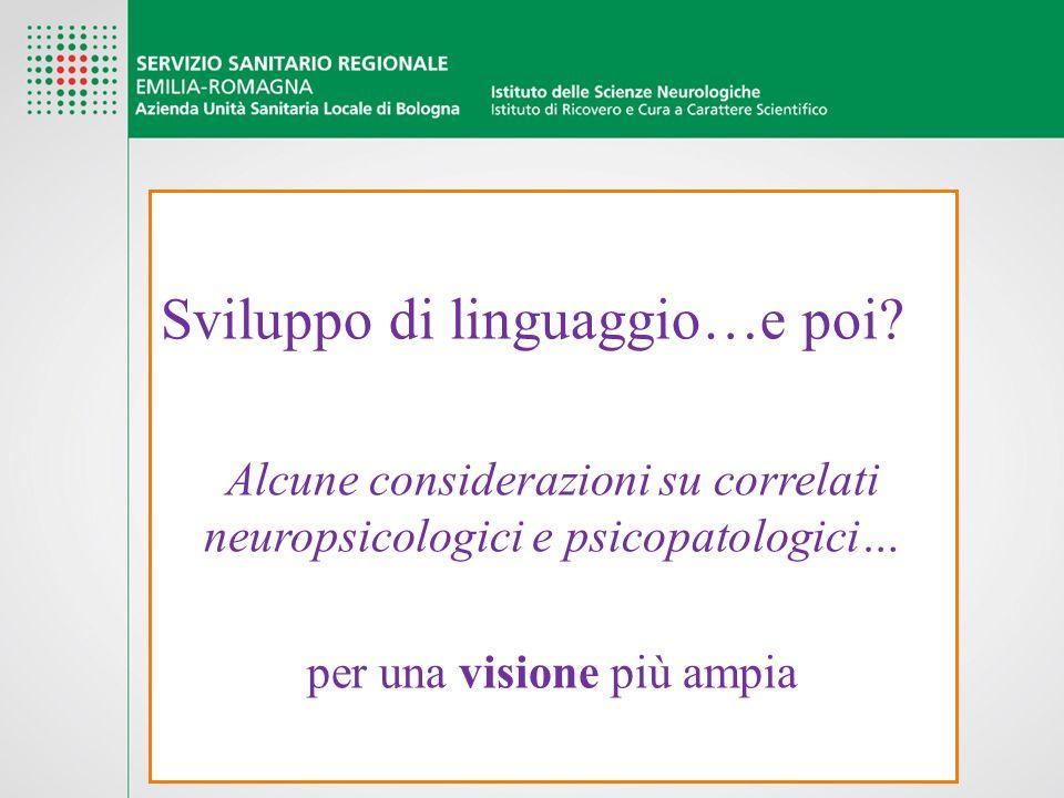 Sviluppo di linguaggio…e poi
