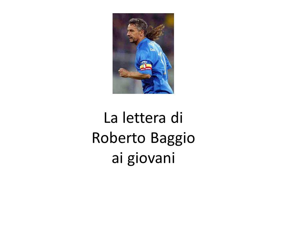 La lettera di Roberto Baggio ai giovani