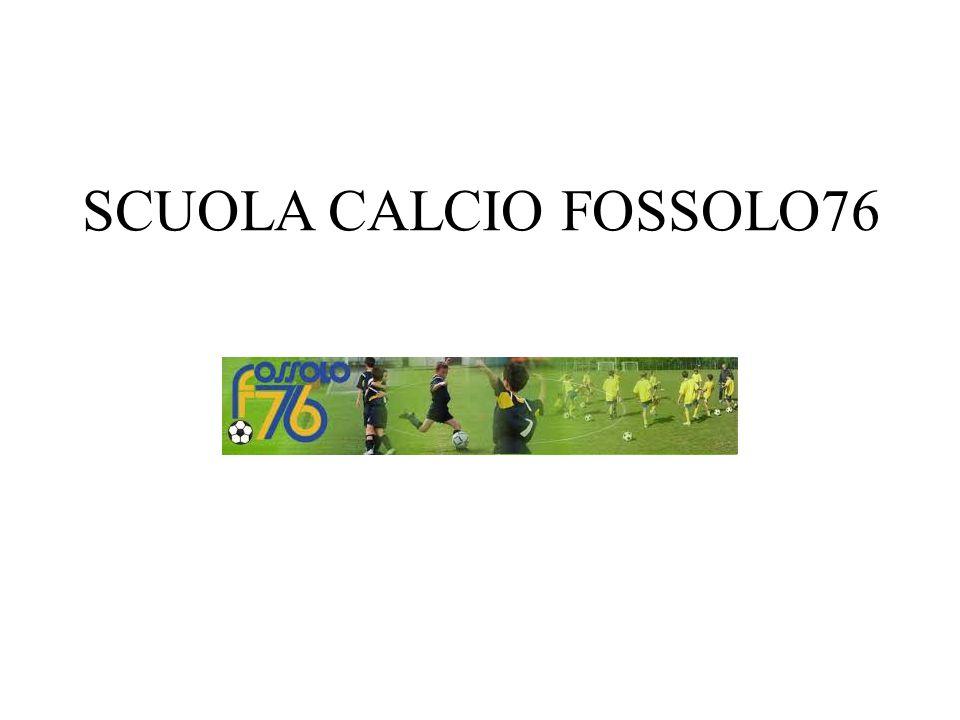 SCUOLA CALCIO FOSSOLO76