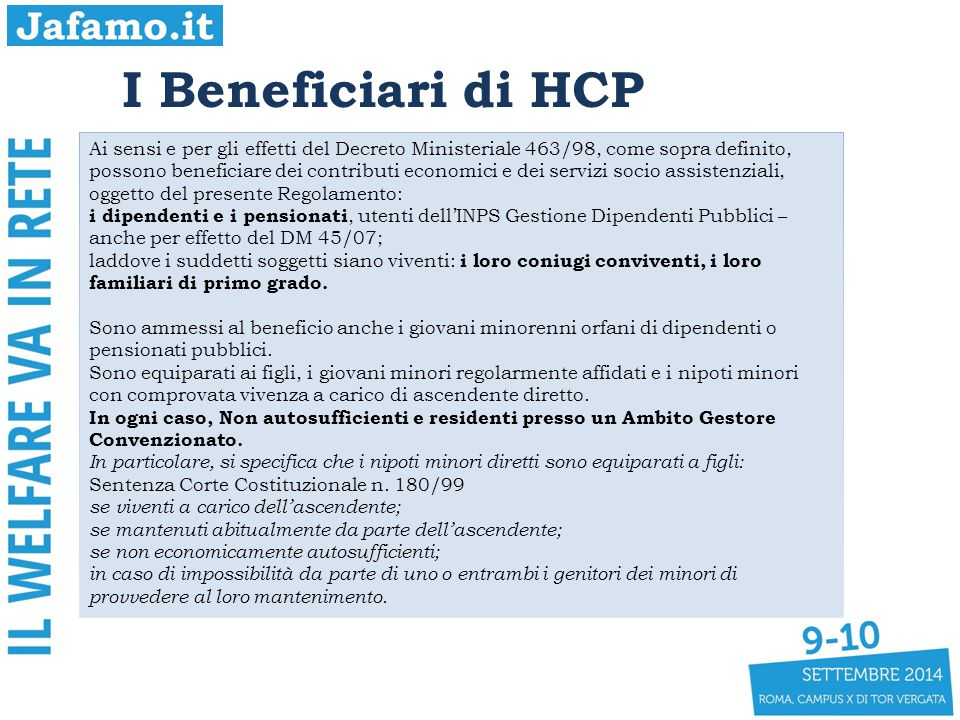 I Beneficiari di HCP