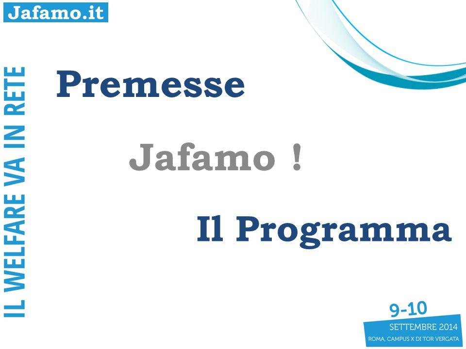 Premesse Jafamo ! Il Programma