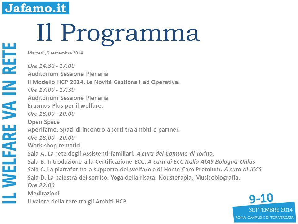 Il Programma Ore 14.30 - 17.00 Auditorium Sessione Plenaria
