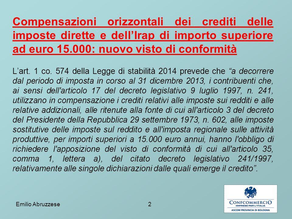 Compensazioni orizzontali dei crediti delle imposte dirette e dell'Irap di importo superiore ad euro 15.000: nuovo visto di conformità