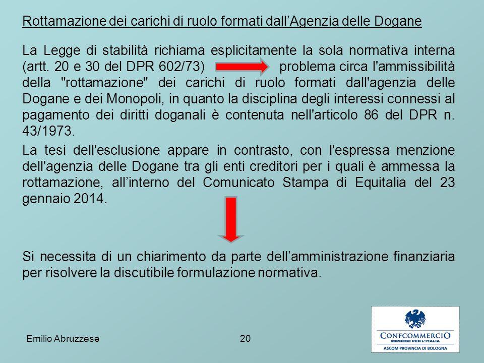 Rottamazione dei carichi di ruolo formati dall'Agenzia delle Dogane